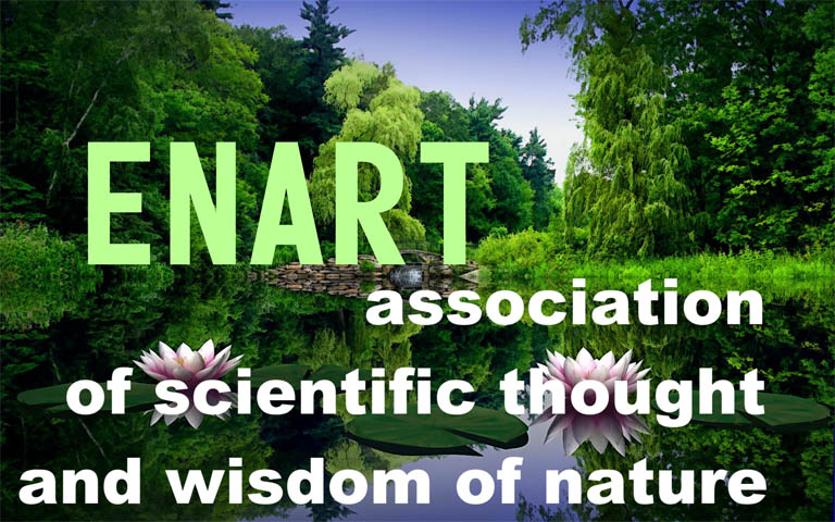 ENART association of scientific thought and wisdom of nature